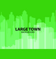 green background for poster large town or design vector image vector image