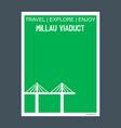 millau viaduct millau france monument landmark vector image