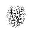 Hand lettering Love each other vector image vector image