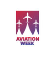 national aviation week august 19 holiday concept vector image vector image