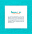 contact us paper template vector image vector image
