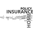 what makes a home insurance the best text word vector image vector image