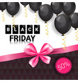 black friday sale poster with pink ribbon and air vector image vector image