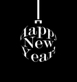 happy new year black and white christmas ball vector image vector image