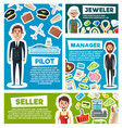 pilot seller or manager and jeweler profession vector image vector image