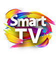 smart tv sign with colorful brush strokes vector image