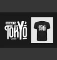 tshirt welcome to tokyo japan slogan design vector image