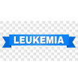 blue ribbon with leukemia title vector image