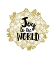Xmas golden wreath and Joy to the world vector image