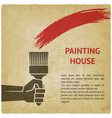 hand with brush painting house concept vector image vector image