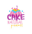 cake natural product logo design label for vector image vector image