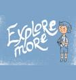 Card explore more
