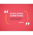 Inspirational quote Motivation inspiration vector image