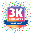 3000 followers thank you design card vector image vector image