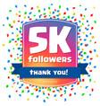 5000 followers thank you design card vector image vector image