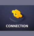 connection isometric icon isolated on color vector image vector image