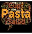Pasta Salad As A Healthy Alternative text vector image vector image