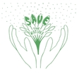Sprout with leaves in hands with words Save the vector image