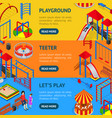 kids playground banner horizontal set isometric vector image