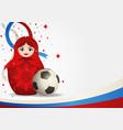 matryoshka doll with soccer ball vector image