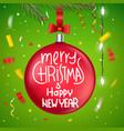 christmas bauble on christmas tree greeting card vector image vector image
