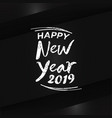 hand drawn lettering happy new year background vector image vector image