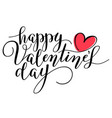 hand lettering happy valentines day vector image