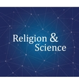 religion science on people faith text on the vector image