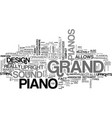 what makes grand pianos sound better text word vector image vector image