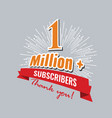 1 million followers or subscribers achivement vector image