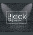 black friday banner on the brick wall texture vector image