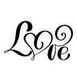 handwritten inscription love happy valentines day vector image vector image