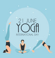 yoga international day 21 june background vector image vector image