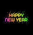 happy new year text template vector image vector image