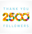 thank you 2500 followers color numbers vector image vector image