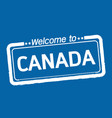 welcome to canada design vector image