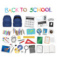 set a real back to school object vector image vector image