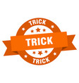trick ribbon trick round orange sign trick vector image vector image