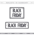 black friday 3d signboard vector image vector image
