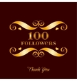 gold 100 followers badge over brown vector image vector image