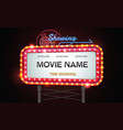 light sign billboard cinema theatre vector image vector image