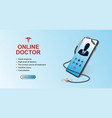 doctor online concept healthcare concept vector image