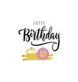 happy birthday greeting card cute postcard vector image vector image