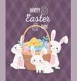 happy easter cute rabbits chicken in basket with vector image