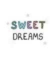sweet dreams - fun hand drawn nursery poster with vector image