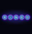 bingo neon sign design template lotto vector image vector image