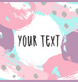paint frame card hand drawn template vector image