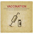 syringe and vial old background vaccination vector image vector image