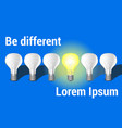 be different with light bulb vector image vector image