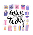 enjoy today card hand drawn lettering with many vector image vector image